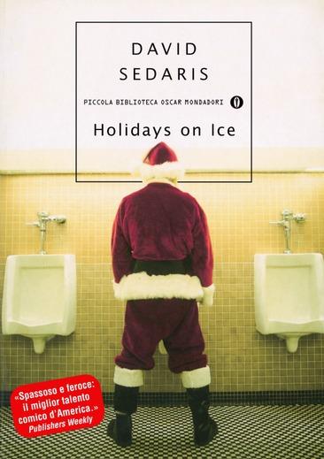 Holidays on ice, di David Sedaris