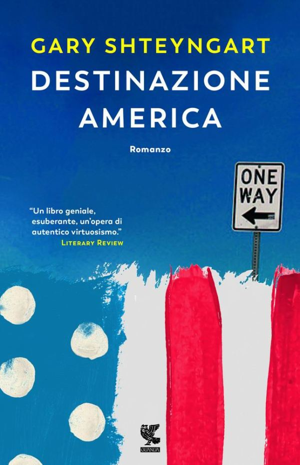 Destinazione America, di Gary Shteyngart